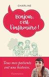 Bonjour, c'est l'infirmière! by Charline Rousseau