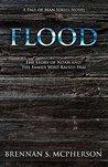 Flood by Brennan S. McPherson