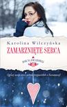 Zamarznięte serca by Karolina Wilczyńska
