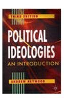 Political Ideologies : An Introduction 3rd Ed Old Edition