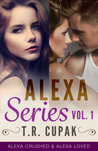 Alexa Series, Vol. One (Alexa, #1-2)