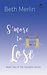 S'more to Lose (The Campfire Series, #2)