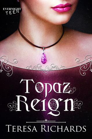Topaz Reign (Altered Stones, #2)