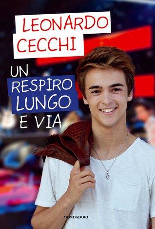 Un respiro lungo e via por Leonardo Cecchi