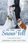 As the Snow Fell: A Lake Harriet Novel