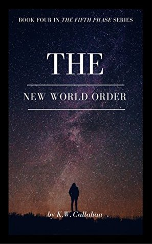 The New World Order: The Fifth Phase Series - book 4