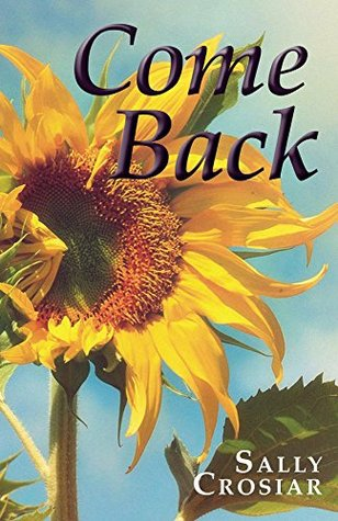 Come Back: A Novel