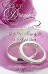 Wedding Dreams: Complete Series Collection