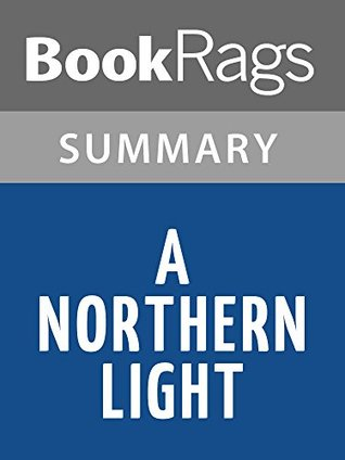 Summary & Study Guide A Northern Light by Jennifer Donnelly