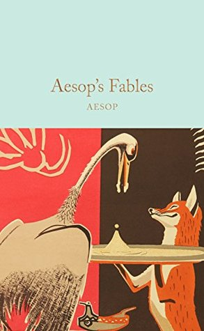 Aesop's Fables (Macmillan Collector's Library Book 130)