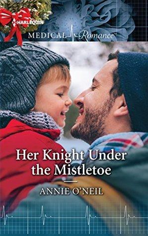 Her Knight Under the Mistletoe by Annie O'Neil
