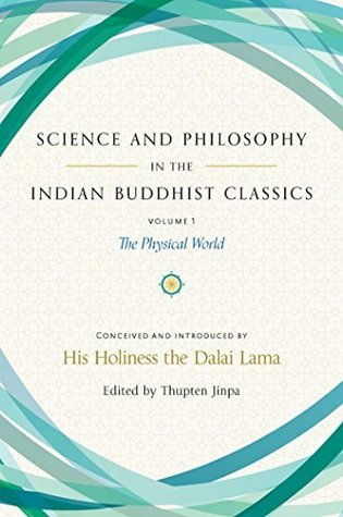 Readdownload science and philosophy in the indian buddhist classics readdownload science and philosophy in the indian buddhist classics the physical world online pdf epub book by thupten jinpa fandeluxe Gallery