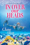In Over Our Heads (Stories from the Shore, #2)