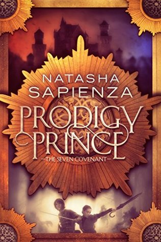 Prodigy Prince (The Seven Covenant Book 1)