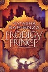 Prodigy Prince by Natasha Sapienza