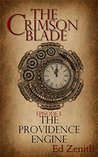 The Providence Engine: A Steampunk Novella Series: Episode 1 (The Crimson Blade)