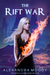 The Rift War (The Liftsal Guardians, #4)