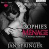 Sophie's Menage
