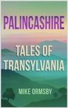 Palincashire Tales of Transylvania