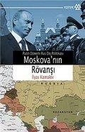 Moskova'nın Rövanşı: Putin Dönemi Rus Dış Politikası