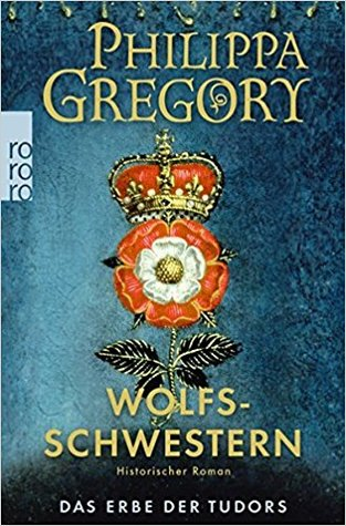 Wolfsschwestern by Philippa Gregory