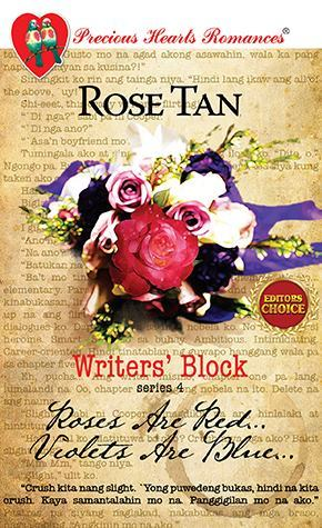 Roses Are Red...Violets Are Blue...(Writer's Block Series, #4)
