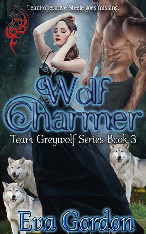 Wolf Charmer (Team Greywolf Series, #3)
