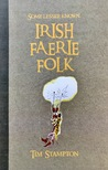 Some Lesser Known Irish Faerie Folk