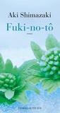 Fuki-no-tô by Aki Shimazaki