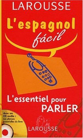 L'Essentiel pour parler : Espagnol-Français / Français-Espagnol (1 livre + 1 CD audio)