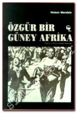 ÖZGÜR BİR GÜNEY AFRİKA