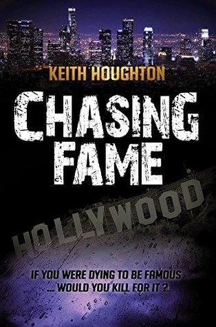 Chasing Fame (Gabe Quinn #0)