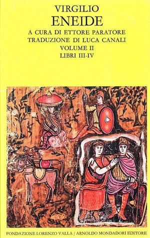 Eneide. Volume II. Libri III-IV