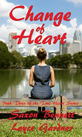 Change of Heart (The True Heart Series Book 3)