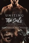 Uniting the Souls (Souls of Chicago, #6)