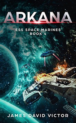 Arkana (ESS Space Marines #3)