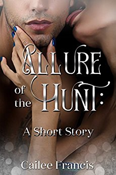 Allure of the Hunt: A Short Story