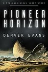 Pioneer Horizon: A Mydlands: Nidus Short Story