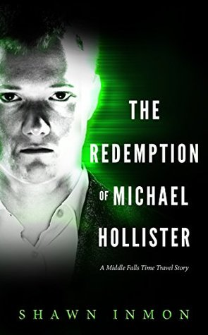 The Redemption of Michael Hollister (Middle Falls Time Travel #2)