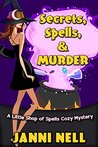 Secrets, Spells & Murder