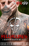 Hellhounds (Death by Reaper MC #1)