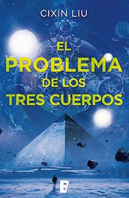 El problema de los tres cuerpos (Trilogía de los Tres Cuerpos, #1) par Liu Cixin, Javier Altayó