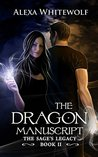 The Dragon Manuscript (The Sage's Legacy #2)
