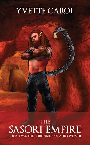 The Sasori Empire (The Chronicles of Aden Weaver, #2)