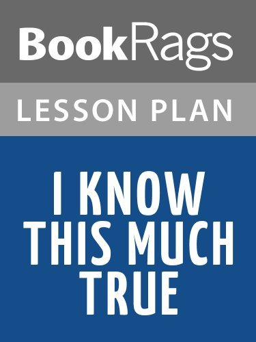 Lesson Plans I Know This Much Is True