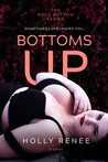 Bottoms Up (The Rock Bottom Series, #1)