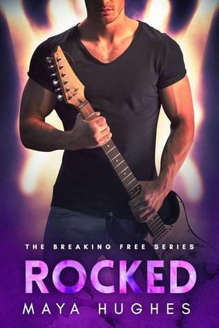 Rocked (Breaking Free, #4)