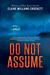 Do Not Assume by Elaine Williams Crockett