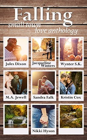 Falling: Small Town Love Anthology
