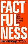 Factfulness: Ten Reasons We&